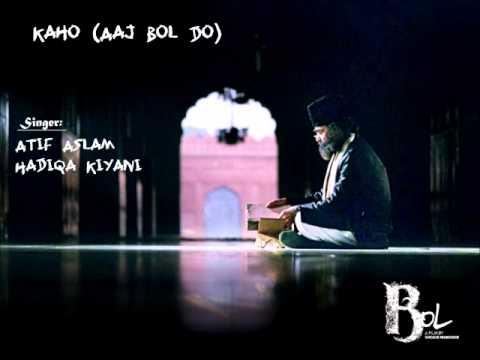 Kaho (Aaj Bol Do) - Bol