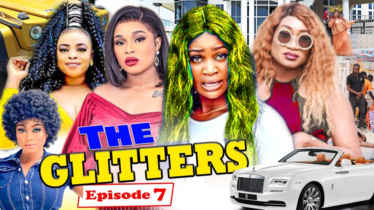 Download THE GLITTERS SEASSON 7 (CHIZZY ALICHI) Trending 2021 Recommended Nigerian Nollywood Movie