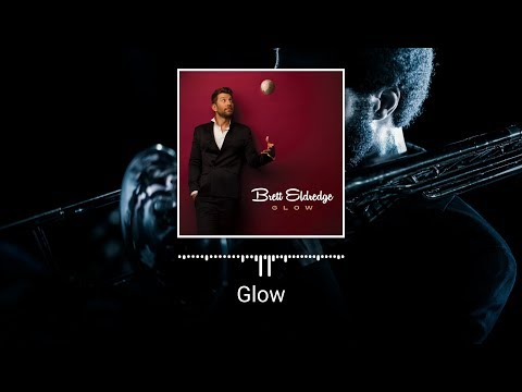 Brett Eldredge - Glow (2016) Full Album