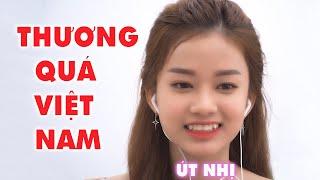 Thương Quá Việt Nam Ơi | Út Nhị | Xuân Hoà Phấn Khích Làm Điều Lạ Mà Không Giám Bắt Chiếc