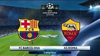 Prediksi Liga Champions 2018 | Leg Pertama Perempat Final | Barcelona VS AS Roma 5 April 2018