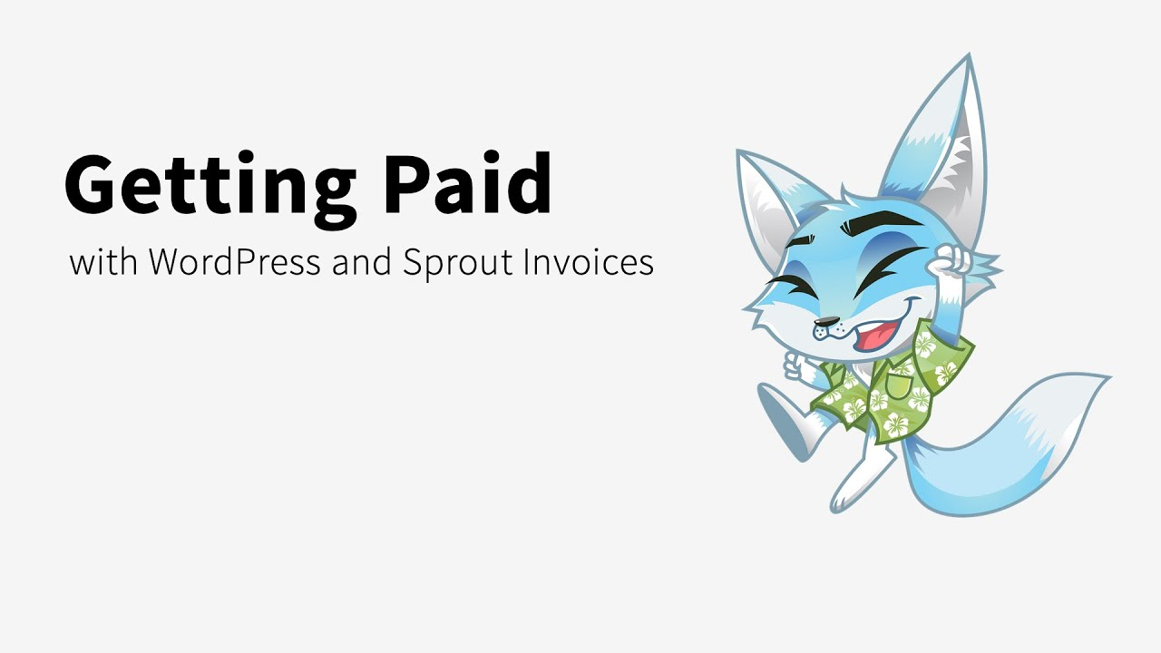 Getting Paid With WordPress And Sprout Invoices YouTube - Invoice generator plugin for wordpress