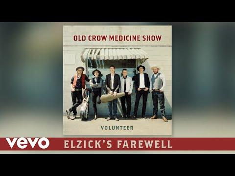 Old Crow Medicine Show - Elzick's Farewell (Audio)