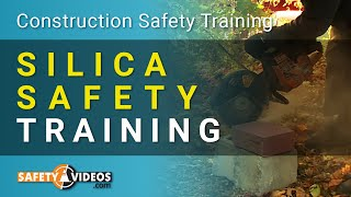Silica Safety Training Video - How To Prevent Silicosis