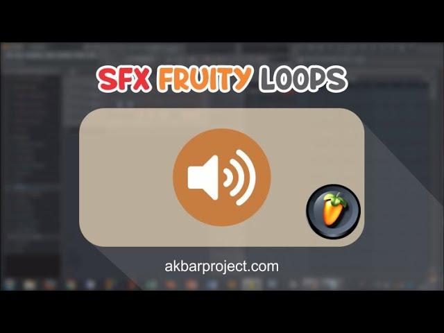 Cara Membuat Sound Effect dan Musik Menggunakan Fruity Loop