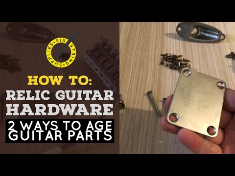 Ageing Metal Guitar Parts