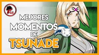Naruto: Los MEJORES MOMENTOS de TSUNADE SENJU