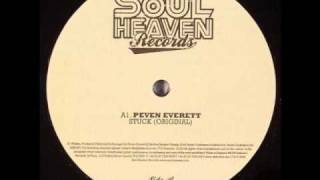 Peven Everett - Stuck (Original Intro Edit)