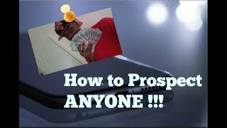 How to prospect ANYONE! - Requan Hardy