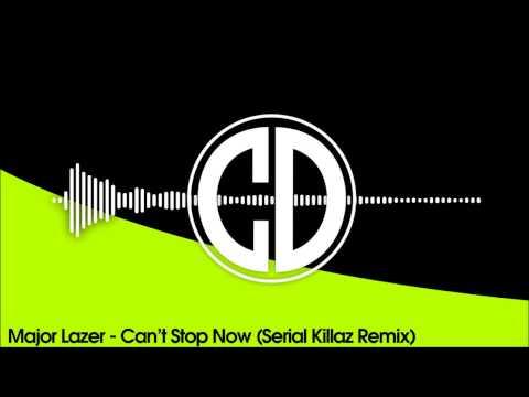 Major Lazer - Can't Stop Now (Serial Killaz Remix)