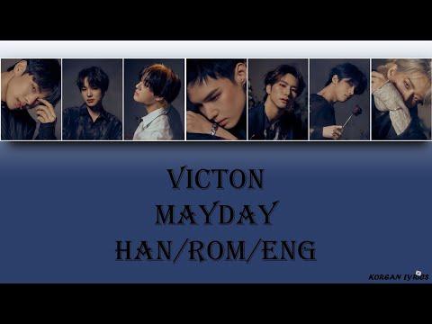 VICTON - Mayday (Han/Rom/Eng) Lyrics