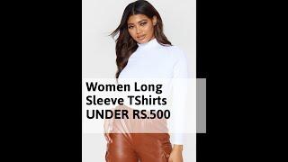 Women Long Sleeve T Shirts UNDER RS.500 ON Amazon ( किफायती दाम में ख़रीदे  )
