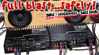 Full Blast Safely! How to Properly Set Gains & Crossovers on Two Amps + Bass Knob