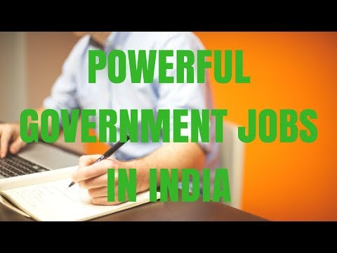 Top 10 most powerful government jobs in India