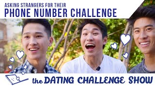 asking strangers for their phone numbers challenge the dating challenge show ep 3