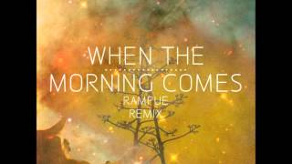 Alton Miller & Amp Fiddler - When The Morning Comes [Rampue Remix]