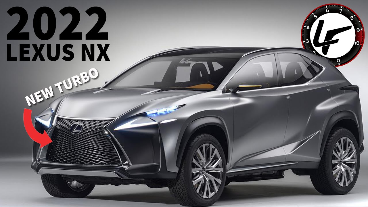 2022 Lexus Nx Redesign Gets New Details Youtube