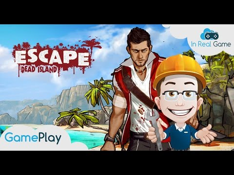 ESCAPE DEAD ISLAND ● GamePlay ● In Real Game