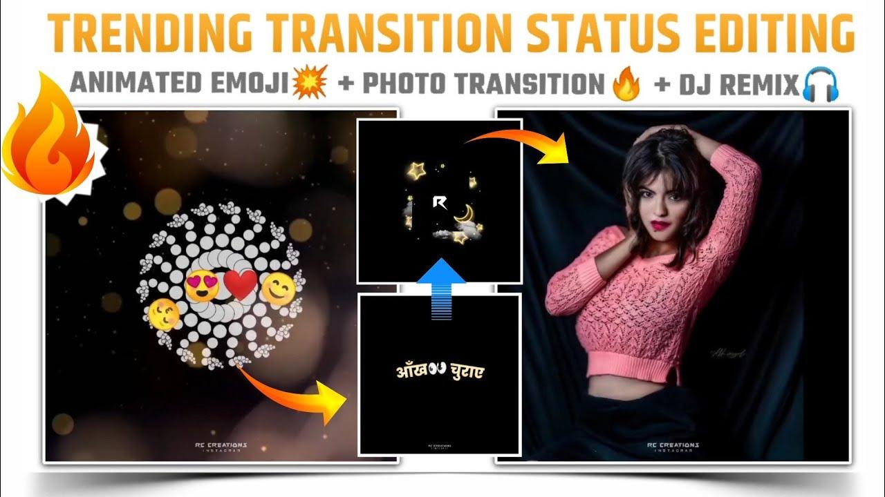 Instagram trending transition status editing 🔥👌 | Viral emoji animation status editing💯