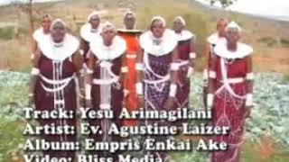 Yesu arimagilani - Agustine Laizer