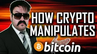 How Crypto is Manipulated