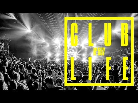 ClubLife  Tiësto Podcast 557  First Hour