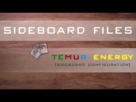 SIDEBOARD FILES - Standard Temur Energy - Part 1 - MTG