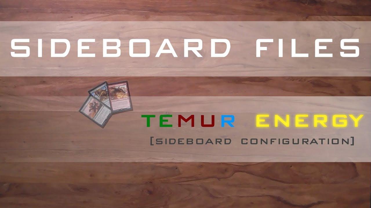 SIDEBOARD FILES - Standard Temur Energy - Part 1: Sideboard Tech ...