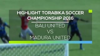Video Gol Pertandingan Bali United  vs Madura United