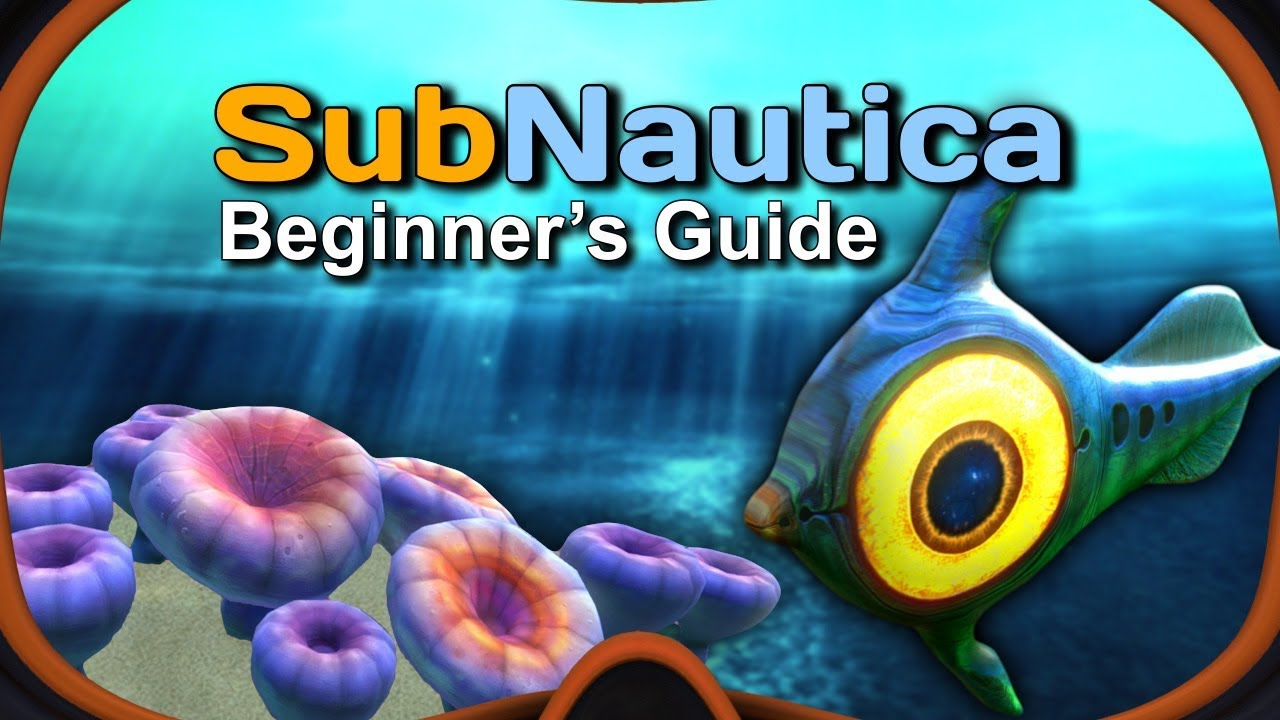 Subnautica – Beginner's Guide [PS4, Xbox, PC]