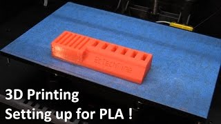 3D Printing & Setting Up For PLA - EcTechTime
