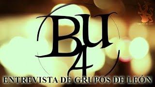 Entrevista de Grupos de León - B4U (Be For You)