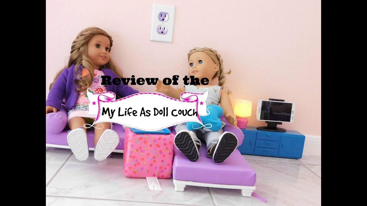 Review Of My Life As Doll Couch Living Room Set Youtube