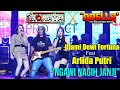 Goyang Hot Arlida Putri Ft Utami Dewi Fortuna - Ngawi Nagih Janji Live Streaming Dangdut New Monata