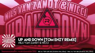 Up And Down [Tom Enzy Remix] - Nils Van Zandt & Nicci [OFFICIAL AUDIO]