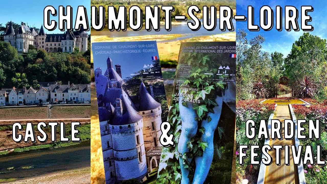 Chaumont Sur Loire Jardins Youtube