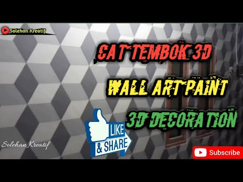 Cat Tembok 3D | Wall Art Paint | Tutorial 3D Wall Art Painting Decoration