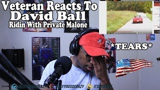 Download (VETERAN REACTS TO) David Ball - Riding With Private Malone REACTION! Mp3 and Videos