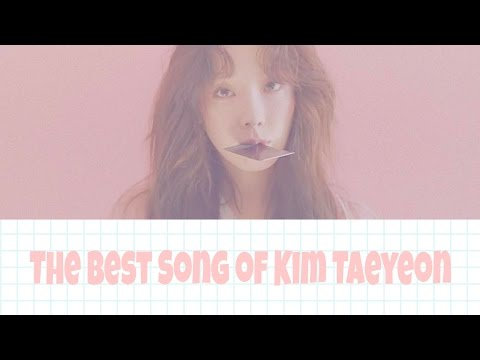 Best Song Of KIM TAEYEON 2017 - album I_Why_ Fine
