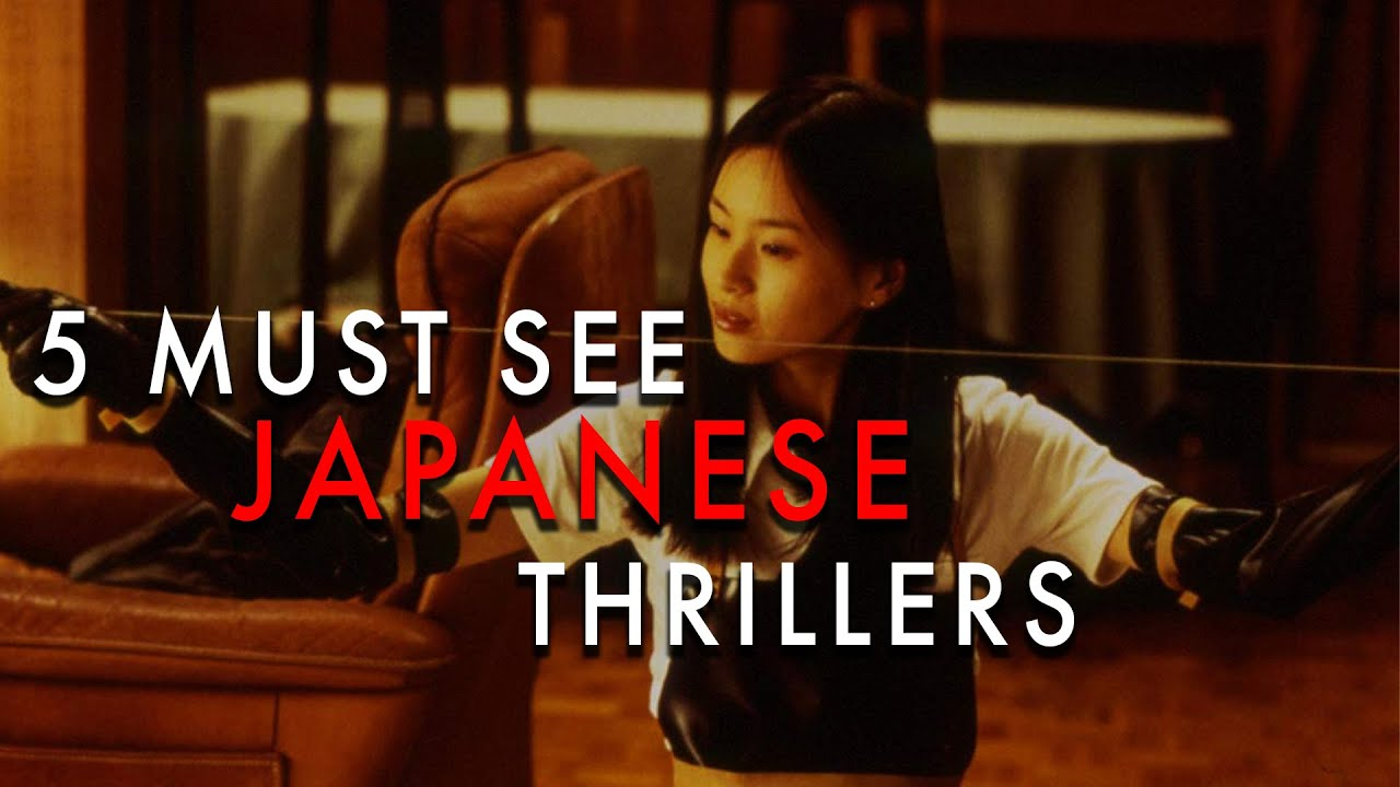 Download 5 Must-See Films | Japanese Thrillers