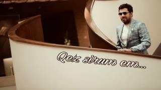 Saro Tovmasyan - Qez sirum em /2016/ Սարո Թովմասյան - Քեզ սիրում եմ
