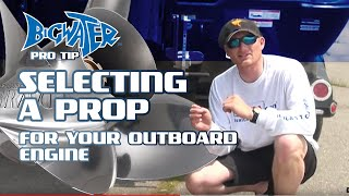 Selecting a prop for an an outboard boat engine --Mercury Marine