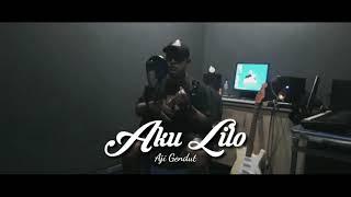 AKU LILO (AKU RELA) - AJI GENDUT (Oficial Video)