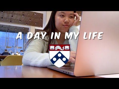 A Day In My Life At The University of Pennsylvania