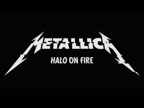 Metallica - Halo On Fire ( Lyrics )