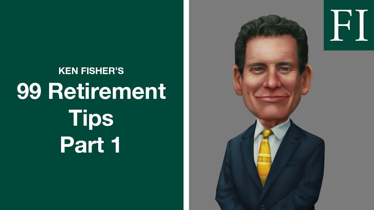 99 Retirement Planning Tips Part 1 | Fisher Investments [2018]