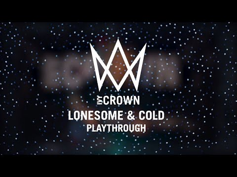 Ivy Crown - Lonesome and Cold (Playthrough)