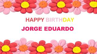 Jorge Eduardo   Birthday Postcards & Postales8 - Happy Birthday