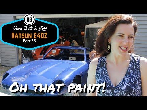 Oh that paint! - Home Built Datsun 240Z part 55