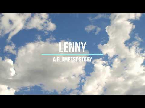 Lenny | A Flumpest Story